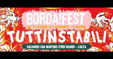 Dal 31 ottobre al 4 novembre 2018, è ancora Borda!Fest. – Programma completo