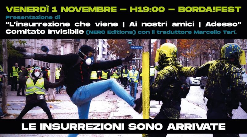 La trilogia del Comitato Invisibile al Borda!Fest 2019. Appunti per la discussione