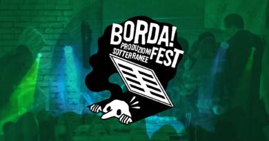 """Comunicato del Borda!Fest: """"Presunte accuse di abusivismo non fermeranno un festival di rilevanza nazionale"""""""